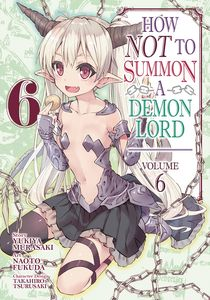 [How Not To Summon A Demon Lord: Volume 6 (Product Image)]