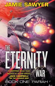 [The Eternity War: Book 1: Pariah (Signed Edition) (Product Image)]