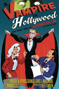 [A Vampire In Hollywood & Other Tales Of Supernatural Law (Product Image)]