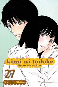 [Kimi Ni Todoke: Volume 27: From Me To You (Product Image)]