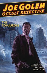 [Joe Golem: Occult Detective: Volume 4 (Hardcover) (Product Image)]