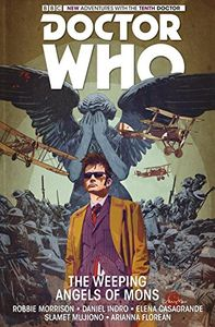 [Doctor Who: The Tenth Doctor: Titan: Volume 2: The Weeping Angels Of Mons (Product Image)]