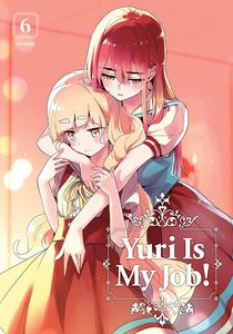 [Yuri Is My Job: Volume 6 (Product Image)]