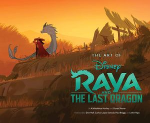 [The Art Of Raya & The Last Dragon (Product Image)]