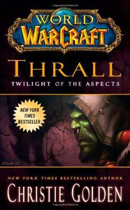 [World of Warcraft: Thrall: Twilight Of The Aspects (Product Image)]