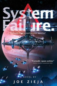 [Epic Failure Trilogy: Book 3: System Failure (Product Image)]