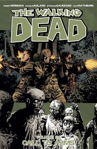 [The Walking Dead: Volume 26: Call To Arms (Product Image)]
