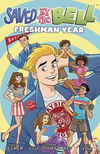 [Saved By The Bell: Volume 1: Freshman Year (Product Image)]