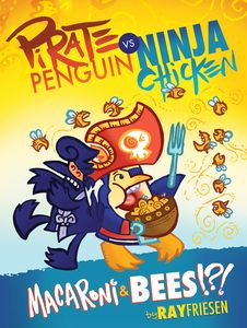 [Pirate Penguin Vs Ninja Chicken: Volume 3: Macaroni & Bees (Hardcover) (Product Image)]