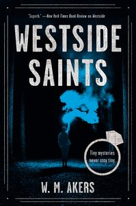 [Westside Saints: A Tiny Mystery (Hardcover) (Product Image)]