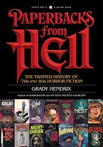 [Paperbacks From Hell: A History Of Horror Fiction From The '70s & '80s (Product Image)]