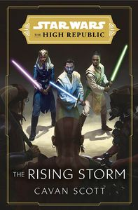 [Star Wars: The High Republic: The Rising Storm (Signed Hardcover Edition) (Product Image)]
