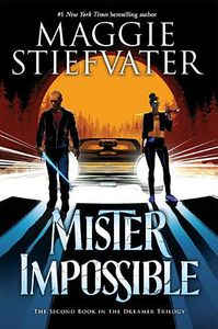 [The Dreamer Trilogy: Book 2: Mister Impossible (Product Image)]