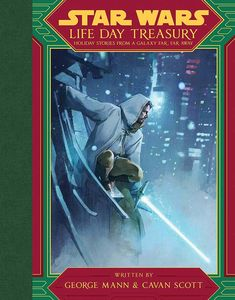 [Star Wars: Life Day Treasury: Holiday Stories From A Galaxy Far, Far Away (Hardcover) (Product Image)]