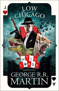 [Wild Cards: Book 25: Low Chicago (Product Image)]