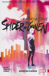 [Spider-Gwen: Volume 1: Greater Power (Product Image)]
