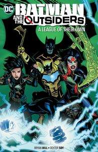 [Batman & The Outsiders: Volume 2: A League Of Their Own (Product Image)]