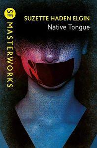 [S.F. Masterworks: Native Tongue (Product Image)]