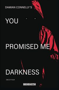 [The cover for You Promised Me Darkness #1 (Cover A Sebastian)]
