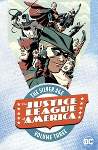 [Justice League Of America: The Silver Age: Volume 3 (Product Image)]