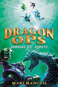 [Dragon Ops: Dragons vs. Robots (Hardcover) (Product Image)]