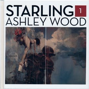 [Starling: Ashley Wood: Volume 1: Book 1 (Product Image)]