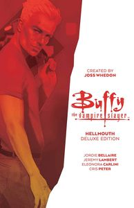 [Buffy the Vampire Slayer: Hellmouth (Deluxe Hardcover Edition) (Product Image)]