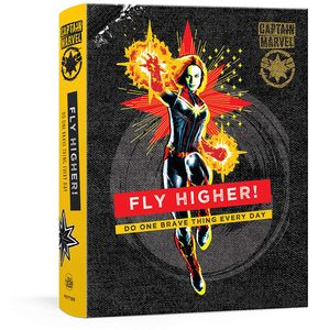 [Captain Marvel: Journal: Empowerment: Fly Higher!: Be Bold Every Day (Product Image)]