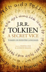 [A Secret Vice: Tolkien On Invented Languages (Product Image)]
