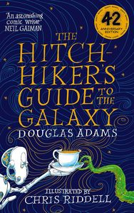 [The Hitchhiker's Guide To The Galaxy: Illustrated Edition (Signed Hardcover Edition) (Product Image)]