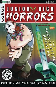 [Junior High Horrors: Return Of The Walking Flu: Vaccine Edition #1 (Cover B Beck) (Product Image)]