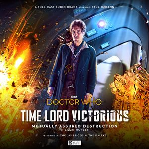 [The cover for Doctor Who: Time Lord Victorious: Mutually Assured Destruction]