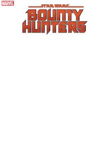 [Star Wars: Bounty Hunters #1 (Blank Variant) (Product Image)]