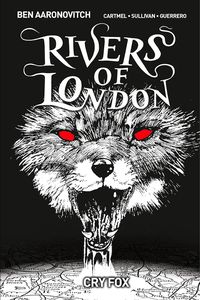 [Rivers Of London: Volume 5: Cry Fox (Hardcover - Forbidden Planet Exclusive - Signed Mini Print Edition) (Product Image)]