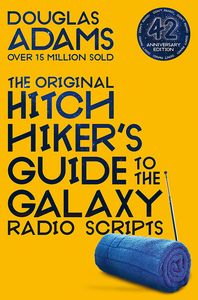 [The Original Hitchhiker's Guide To The Galaxy Radio Scripts (42nd Anniversary Edition) (Product Image)]