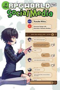 [If The RPG World Had Social Media...: Volume 1 (Light Novel) (Product Image)]