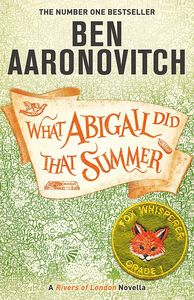 [What Abigail Did That Summer: A Rivers Of London Novella (Signed) (Product Image)]