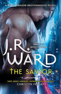 [Black Dagger Brotherhood: Book 17: The Savior (Hardcover) (Product Image)]