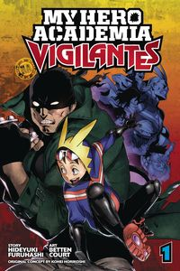 [My Hero Academia: Vigilantes: Volume 1 (Product Image)]