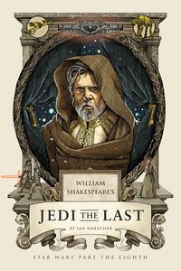 [William's Shakespeare's Jedi the Last: Star Wars Part the Eighth (Hardcover) (Product Image)]