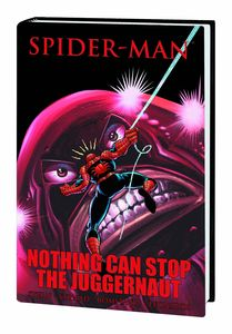 [Spider-Man: Nothing Stop Juggernaut (Premiere Edition Hardcover) (Product Image)]