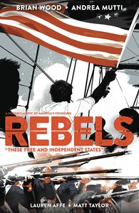 [Rebels: These Free & Independent States (Product Image)]
