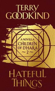 [The Children Of D'hara: Book 2: Hateful Things (Hardcover) (Product Image)]