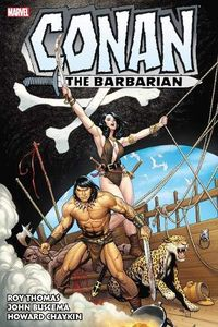 [Conan The Barbarian: The Original Marvel Years: Omnibus: Volume 3 (Hardcover) (Product Image)]