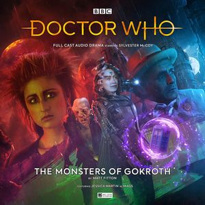 [Doctor Who: Main Range: 250: The Monsters Of Gokroth (Product Image)]