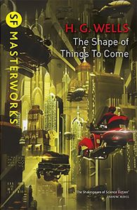 [S.F. Masterworks: The Shape Of Things To Come (Product Image)]
