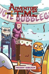 [Adventure Time: Volume 8: President Bubblegum (Product Image)]