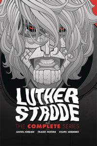 [Luther Strode: Complete Series (Hardcover) (Product Image)]