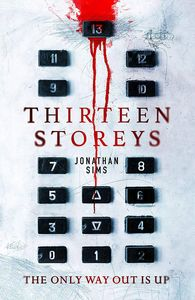 [Thirteen Storeys (Signed Hardcover) (Product Image)]