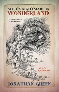 [Alice's Nightmare In Wonderland: 1 (Snowbooks Adventure Gamebooks) (Product Image)]